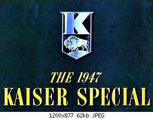 Нажмите на изображение для увеличения Название: 1947KaiserSpecialBrochure01.jpg Просмотров: 1 Размер:62.4 Кб ID:1026484